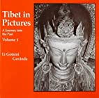 Tibet in Pictures: A Journey into the Past…