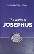 The Works of Josephus by Flavius Josephus