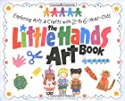 The Little Hands Art Book (Williamson Little…