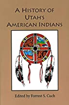 A History of Utah's American Indians by…