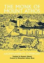 The Monk of Mount Athos : Staretz Silouan,…