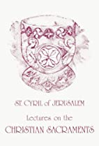 St. Cyril of Jerusalem's Lectures on…