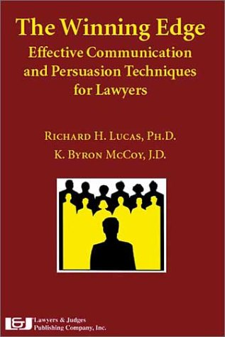 the-winning-edge-effective-communication-and-persuasion-techniques-for-lawyers