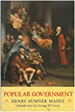 Maine, Henry S.: Popular Government