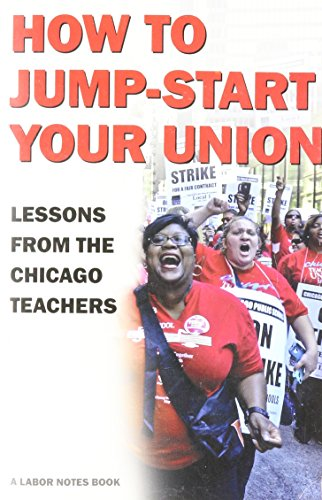 how-to-jump-start-your-union-lessons-from-the-chicago-teachers
