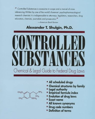 controlled-substances-a-chemical-and-legal-guide-to-the-federal-drugs-laws