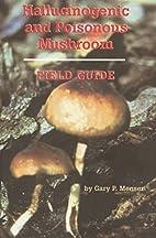 Hallucinogenic and Poisonous Mushroom Field…