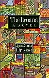 Ortese, Anna Maria: The Iguana