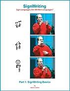 SignWriting Basics Instruction Manual by…
