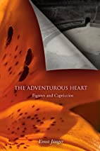 The Adventurous Heart: Figures and…