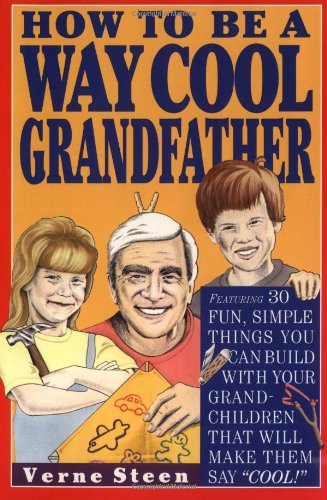 how-to-be-a-way-cool-grandfather