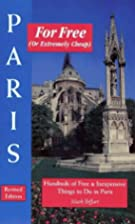 Paris for Free (or Extremely Cheap), Revised…