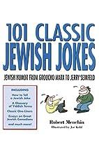 101 Classic Jewish Jokes: Jewish Humor from…