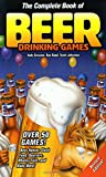 Johnston, Scott: The Complete Book of Beer Drinking Games