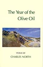 The Year of the olive oil : poems by Charles…