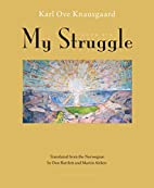 My Struggle: Book Six by Karl Ove Knausgaard