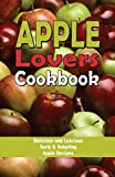 Nelson, Jo: Apple Lovers&#39; Cook Book