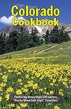 Colorado Cookbook (Cooking Across America)…