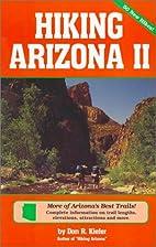 Hiking Arizona 2 (Hiking Arizona) by Don R.…