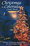 Marie Cahill: Christmas in Colorado Cook Book