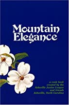 Mountain Elegance: A Collection of Favorite…