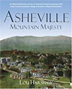 Asheville: Mountain Majesty (An Illustrated…