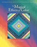 Wolfrom, Joen: The Magical Effects of Color