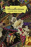 Montano, Judith Baker: Recollections