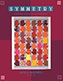 Kuhn, Barbara K.: Symmetry: A Design System for Quiltmakers