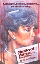 Murdered Heiress Living Witness by Petti…