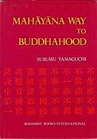 Mahayana Way to Buddhahood: Theology of…
