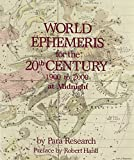 Robert Hand: World Ephemeris for the 20th Century: Midnight Edition