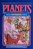 Alexander, Skye: Planets in Signs (The Planet Series)
