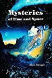 Steiger, Brad: Mysteries of Time and Space