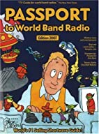 Passport to World Band Radio, New 2007…