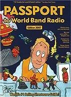 Passport to World Band Radio, New 2007…