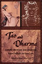 Tao and Dharma: Chinese Medicine and…