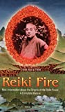 Petter, Frank A.: Reiki Fire: New Information About the Origin of the Reiki Power a Complete Method