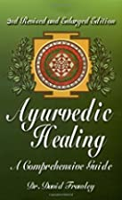 Ayurvedic Healing: A Comprehensive Guide by…