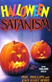Phillips, Phil: Halloween and Satanism