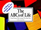 A Women's ABC's of Life : From Women Who…