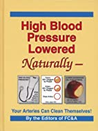 High Blood Pressure Lowered Naturally: Your…