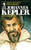 Tiner, John H.: Johannes Kepler: Giant of Faith and Science