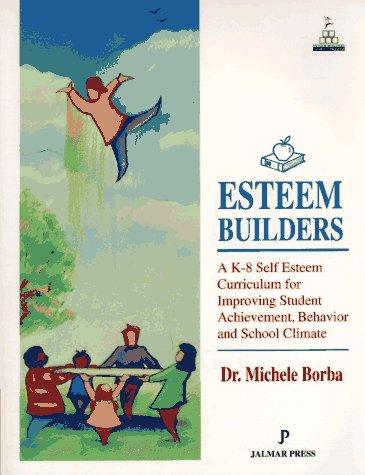esteem-builders-a-k-8-self-esteem-curriculum-for-improving-student-achievement-behavior-and-school-climate