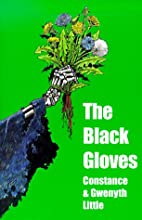 The Black Gloves by Constance Little