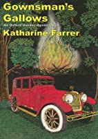 Gownsman's Gallows by Katharine Farrer