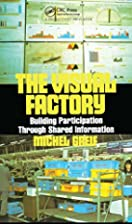 The Visual Factory: Building Participation…