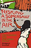 Randall, Margaret: Risking a Somersault in the Air: Conversations With Nicaraguan Writers