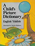 Sheheen, Dennis: A Child's Picture Dictionary
