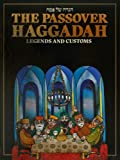 Hakohen, Menahem: The Passover Haggadah: Legends and Customs